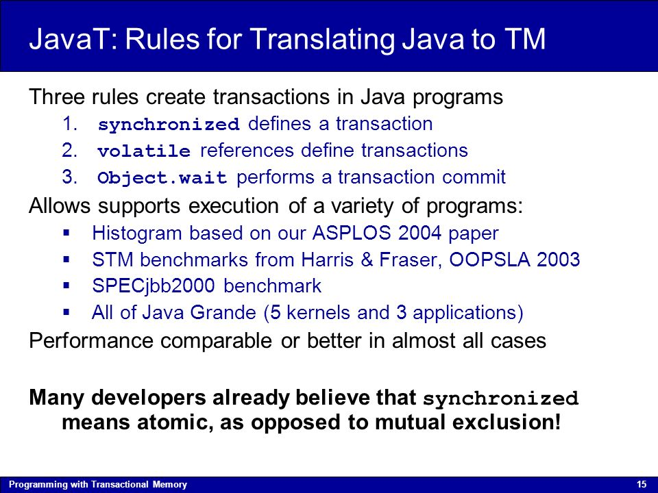 Programming with Transactional Memory Brian D  Carlstrom