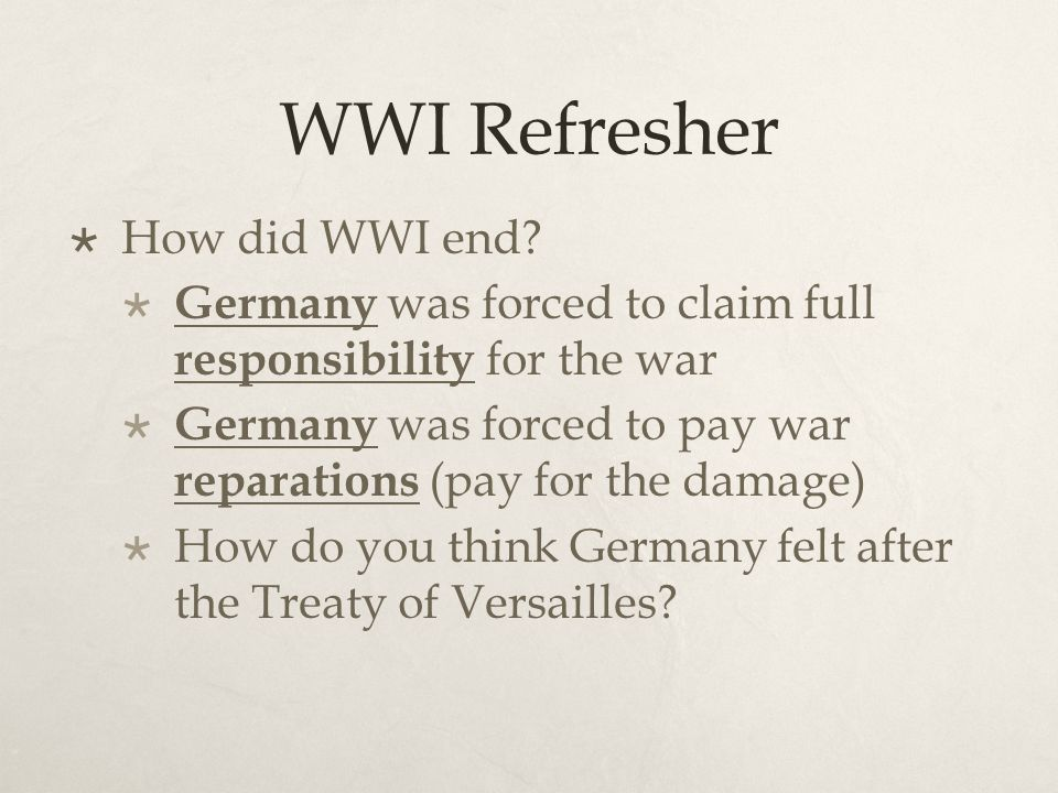 WWI Refresher  How did WWI end.