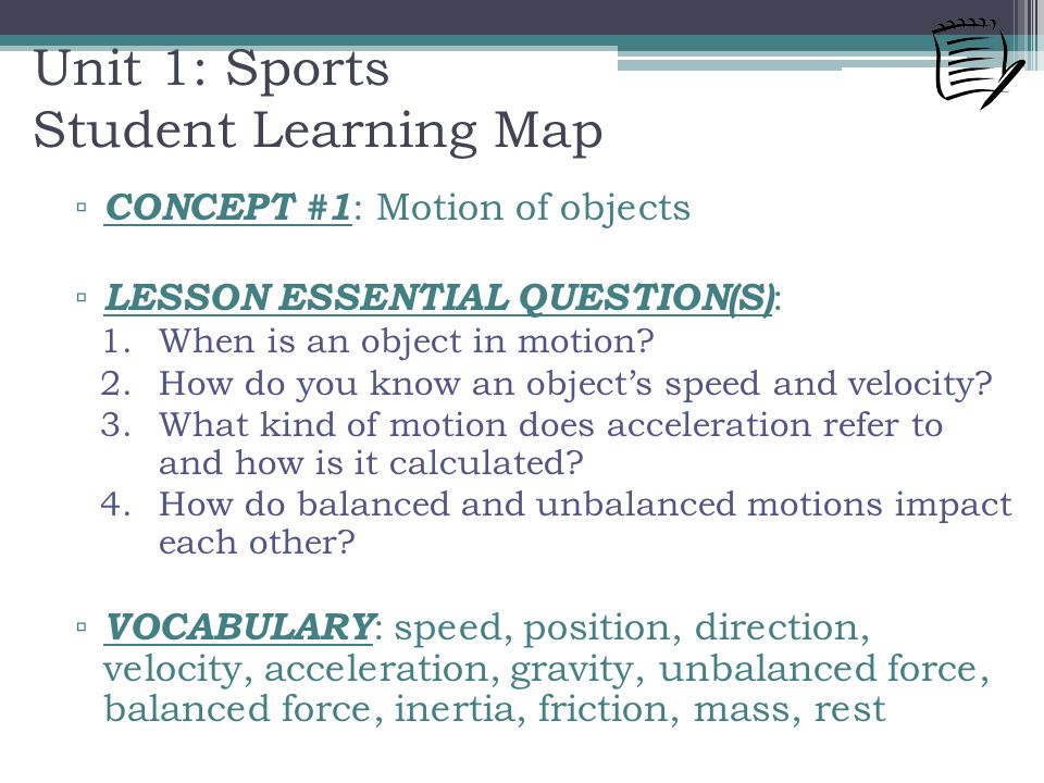▫ CONCEPT #1 : Motion of objects ▫ LESSON ESSENTIAL QUESTION(S) : 1.When is an object in motion.