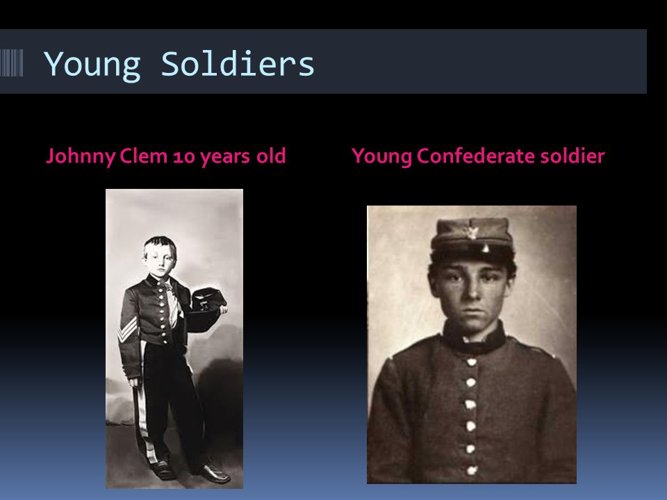 Women, Children and African Americans in the War  Many disguised women and young boys joined the armies.