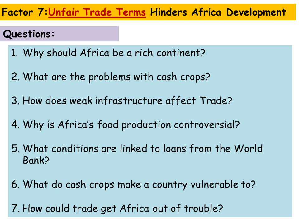 1.Why should Africa be a rich continent. 2.What are the problems with cash crops.
