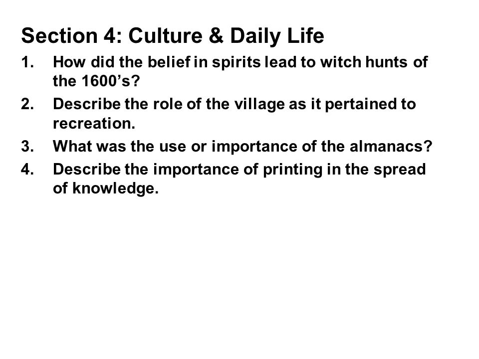 Ch 14 4 Culture & Daily Life Bellwork: What do you do with your