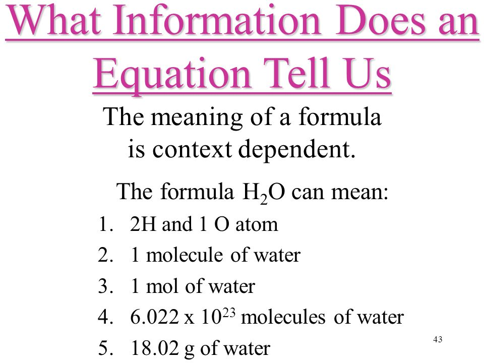 43 The meaning of a formula is context dependent.