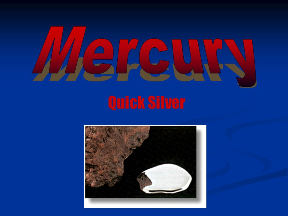 Quick Silver Mercury Got Its Chemical Symbol From The Latin Word