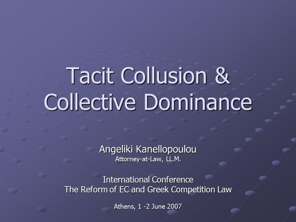 Tacit Collusion Collective Dominance Angeliki Kanellopoulou