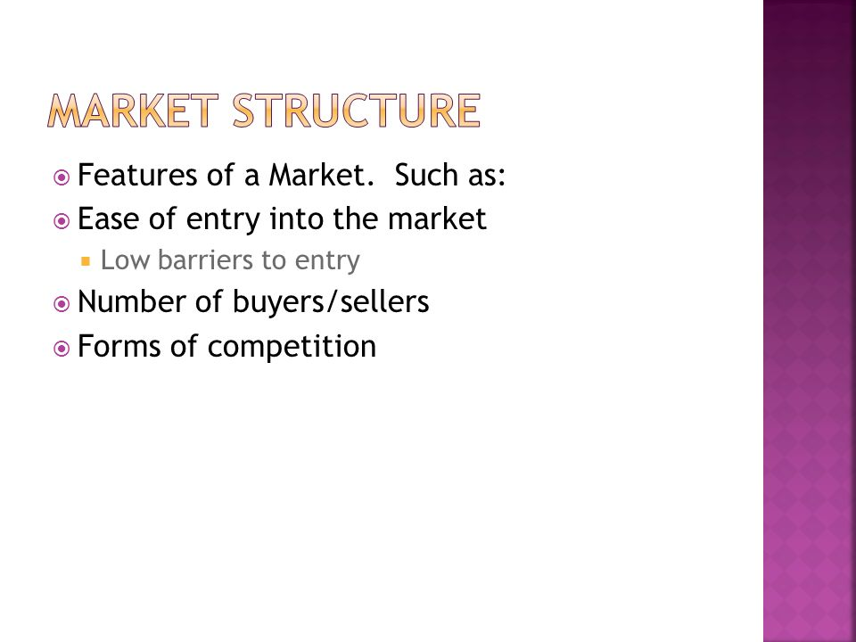  Features of a Market.