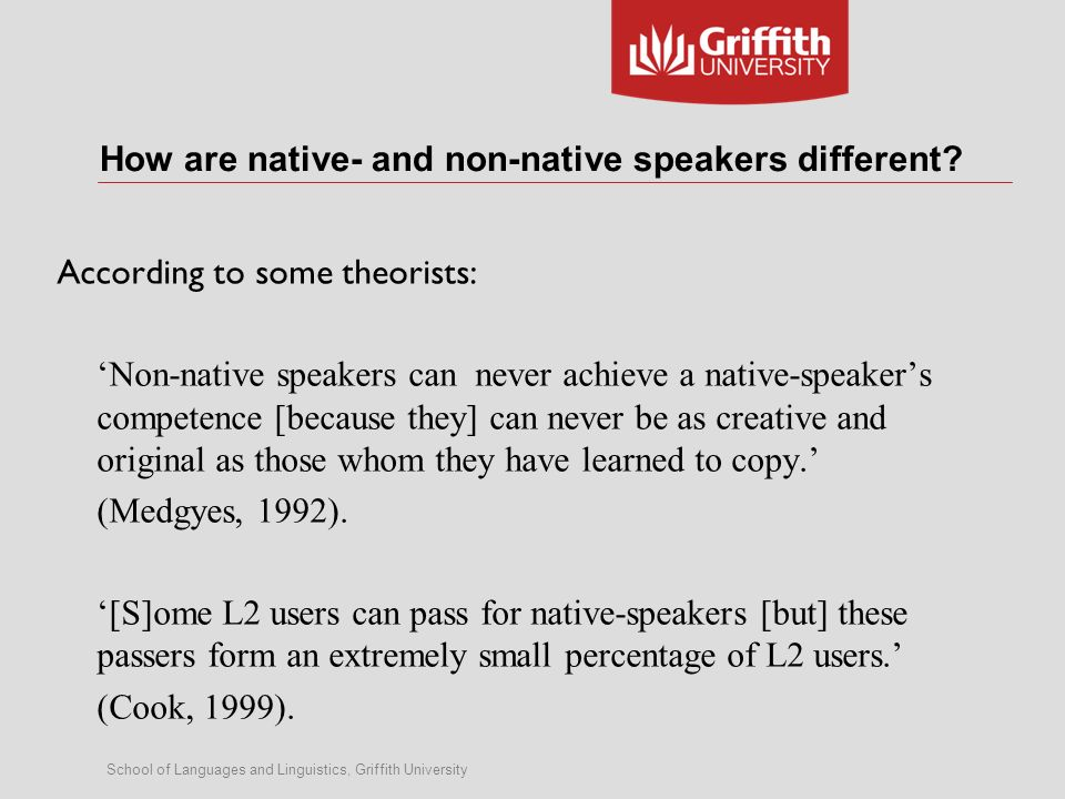 of Languages and Linguistics, Griffith University Native ... on university form access, university sweatshirts, university staff, university offer letter, order form, university master plan, tennessee certificate of immunization form, blank student enrollment form, university transcripts, immigration form, university costs, university requirements, official transcript form, university facilities, university activities, university application process, university cv, university statement of purpose, university admission form, university college application,