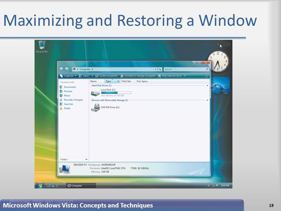 Maximizing and Restoring a Window 19 Microsoft Windows Vista: Concepts and Techniques