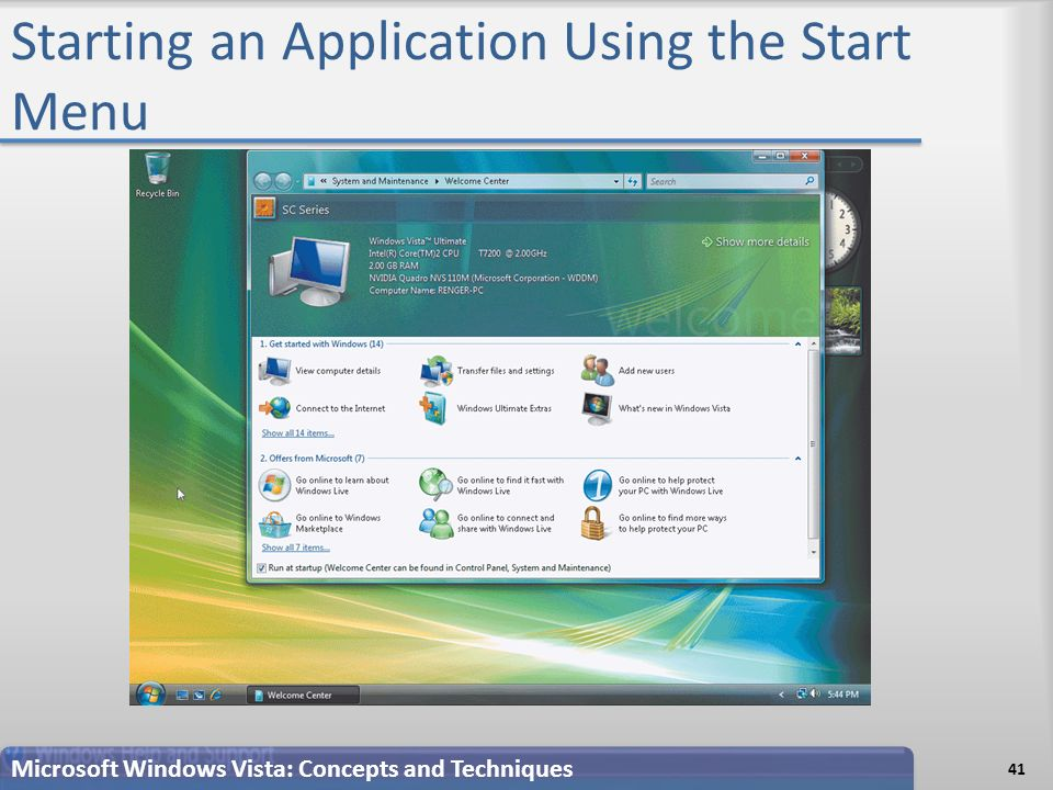 Starting an Application Using the Start Menu 41 Microsoft Windows Vista: Concepts and Techniques