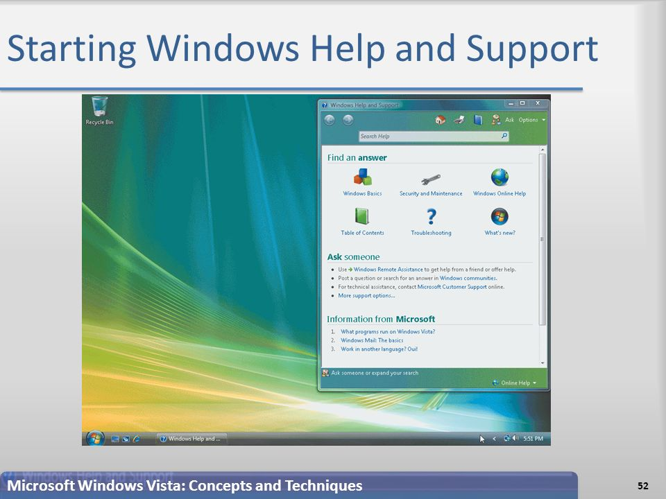 Starting Windows Help and Support 52 Microsoft Windows Vista: Concepts and Techniques