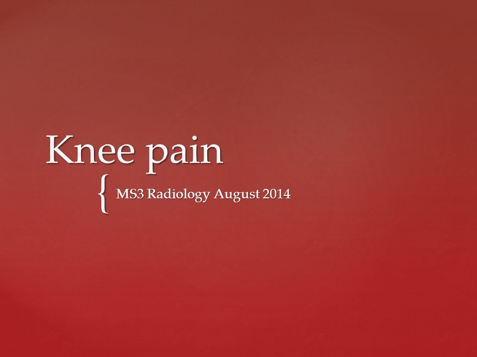Knee pain MS3 Radiology August Anatomy MRI. - ppt download