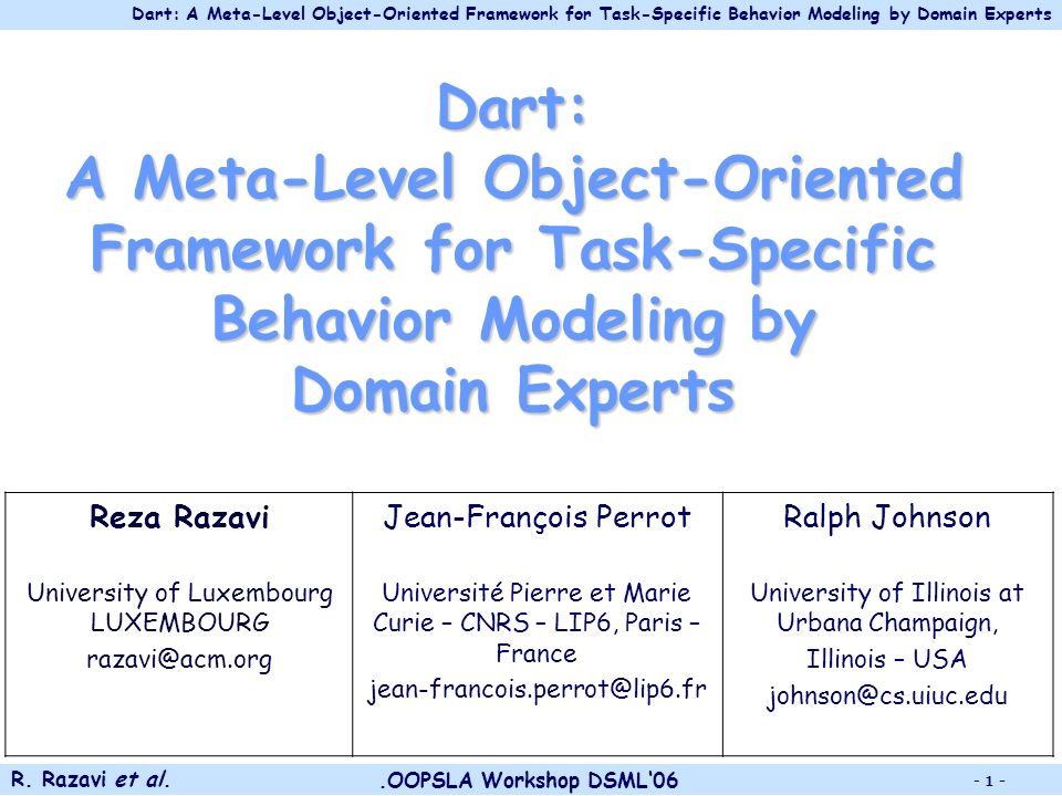 Dart: A Meta-Level Object-Oriented Framework for Task-Specific