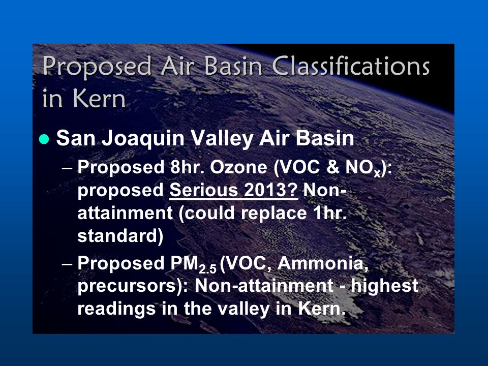 Proposed Air Basin Classifications in Kern San Joaquin Valley Air Basin –Proposed 8hr.