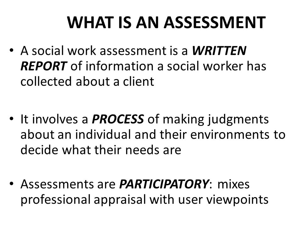 Assessments In Social Work The Bio Psycho Social Model Ppt Download The social case worker is oriented towards the principle of social justice. assessments in social work the bio