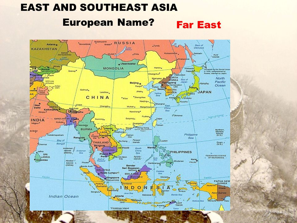 East and Southeast Asia Introduction. EAST AND SOUTHEAST ASIA ...
