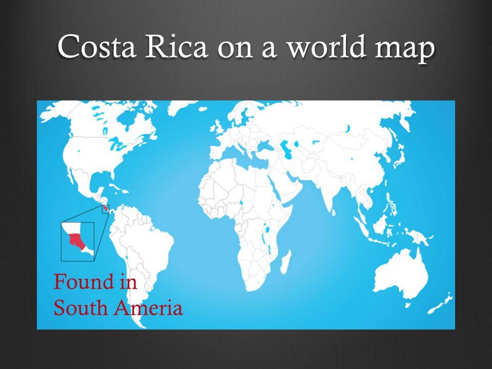 Costa Rica By Jason Villanueva. Costa Rica on a world map Found in ...