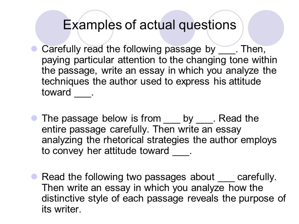Examples of actual questions Carefully read the following passage by ___.