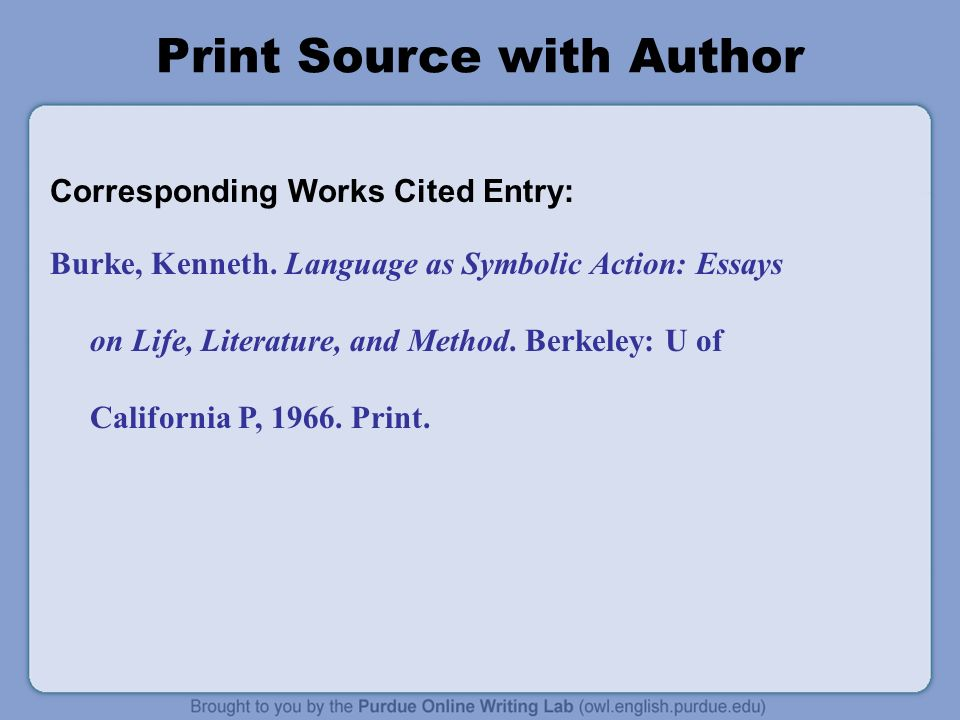 Print Source with Author Corresponding Works Cited Entry: Burke, Kenneth.