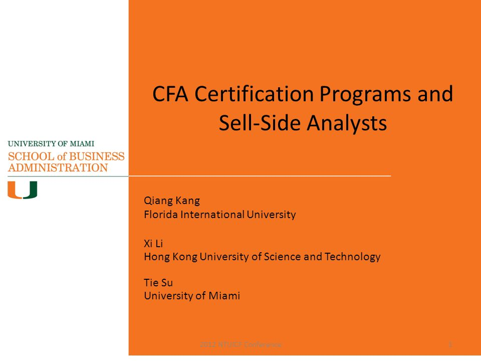 Cfa Certification Programs And Sell Side Analysts Qiang Kang Florida