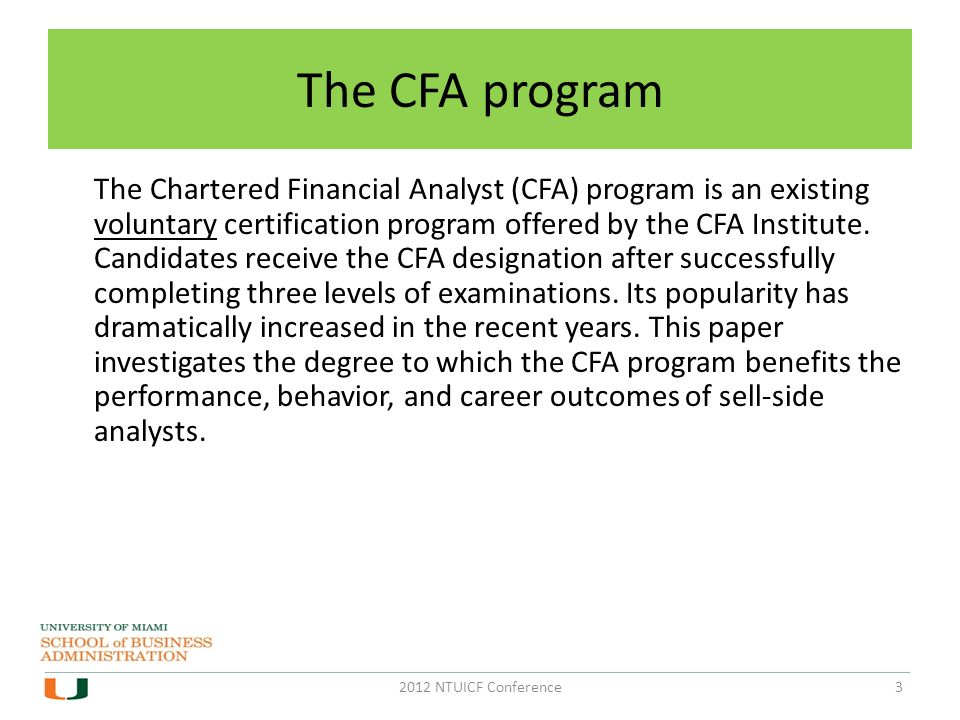 cfa certification programs and sell-side analysts qiang kang florida ...