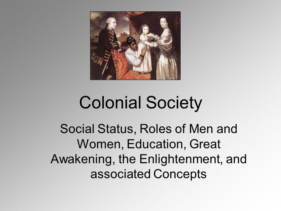 role of women in colonial society