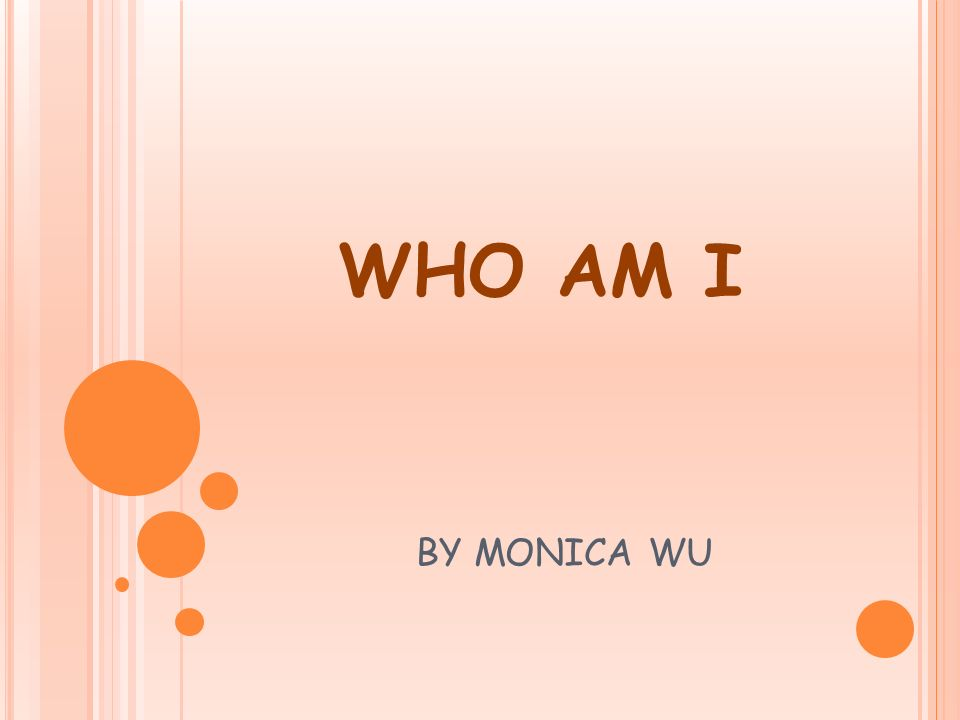Who Am I By Monica Wu Five Quotes Never Be Ashamed To Admit You