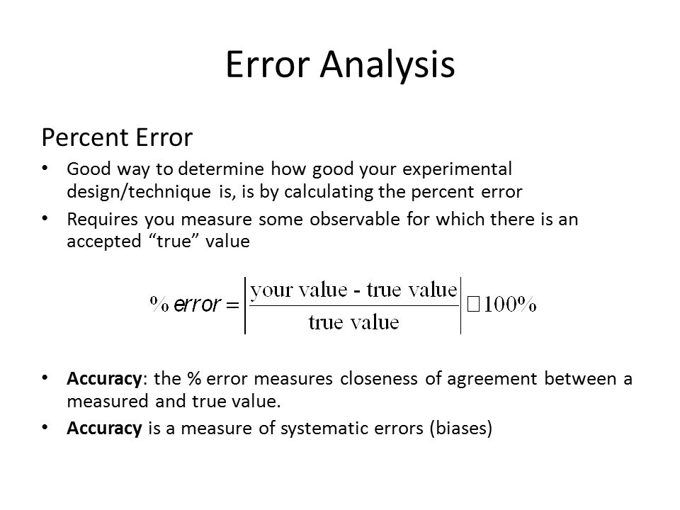 error analysis within an experiment 2012-01-23  measurement and experimental error references: 1) an introduction to error analysis, 2nd edition,  repeat the experiment (however, standard error is weak function of n.