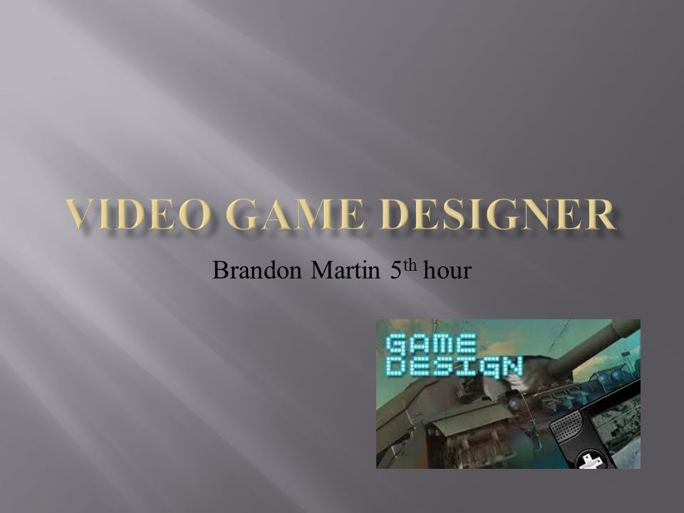 Brandon Martin Th Hour Video Game Designer Is One Of The Most - Itt tech video game design