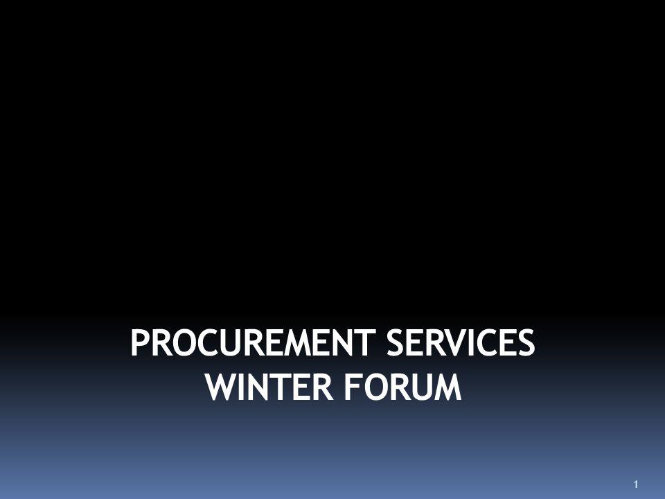 PROCUREMENT SERVICES WINTER FORUM 1  Today's Agenda: Tax