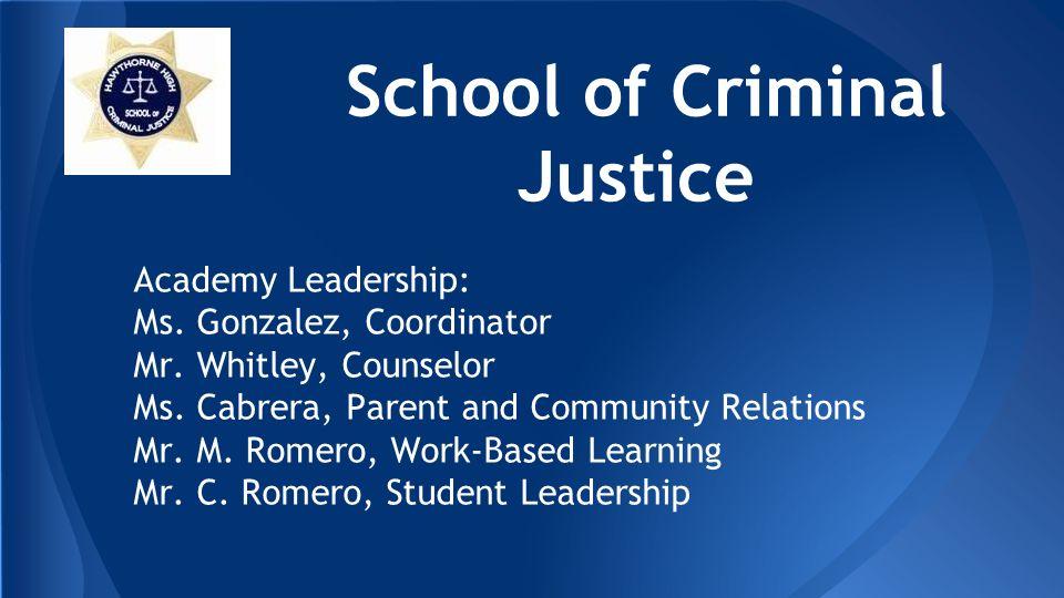 School Of Criminal Justice Academy Leadership Ms Gonzalez
