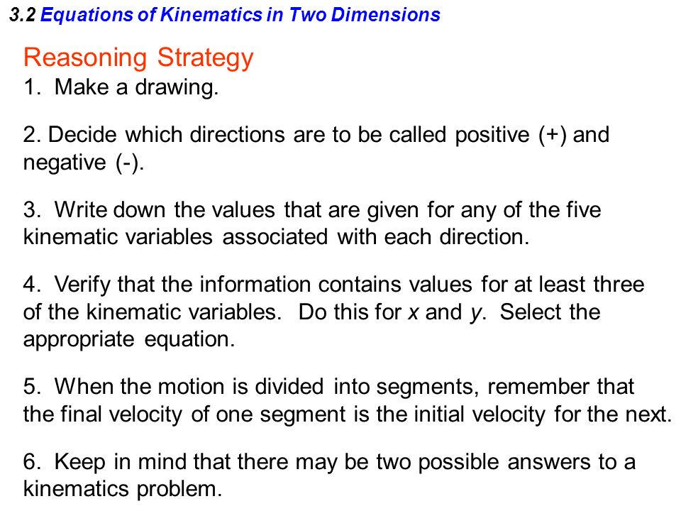 3.2 Equations of Kinematics in Two Dimensions Reasoning Strategy 1.