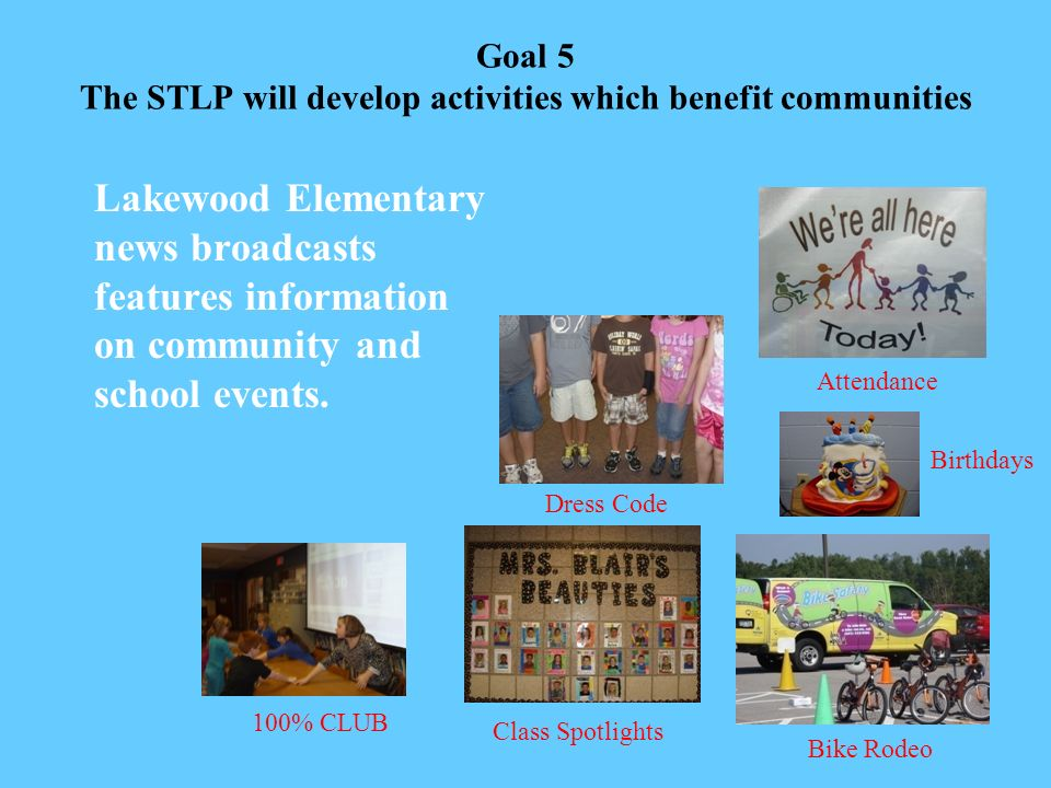Lakewood Elementary School The STLP Mission Statement for Lakewood