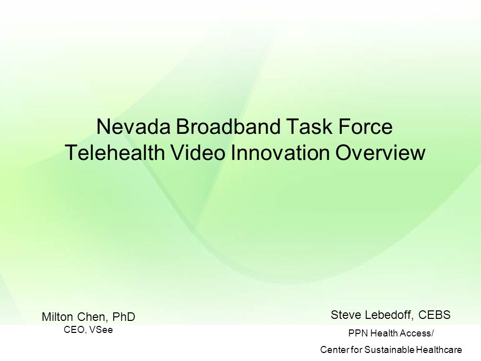 Nevada Broadband Task Force Telehealth Video Innovation
