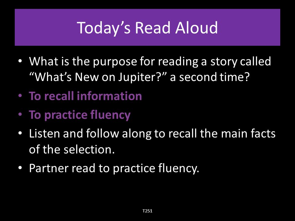 Today's Read Aloud What is the purpose for reading a story called What's New on Jupiter a second time.