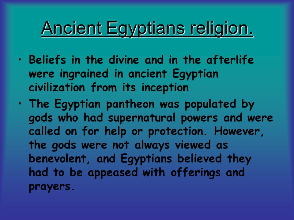 By Aymun Kiani  Ancient Egyptians religion  Beliefs in the divine