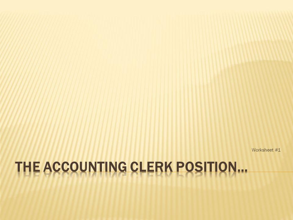 worksheet 1 accounting clerk payroll clerk bookkeeper