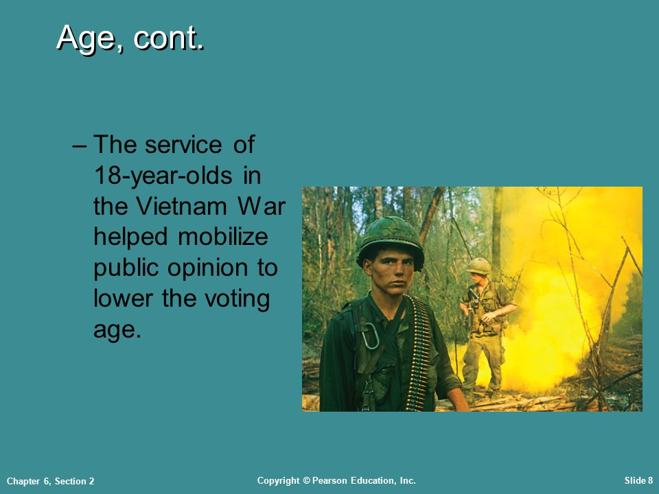 Copyright © Pearson Education, Inc.Slide 8 Chapter 6, Section 2 Age, cont.