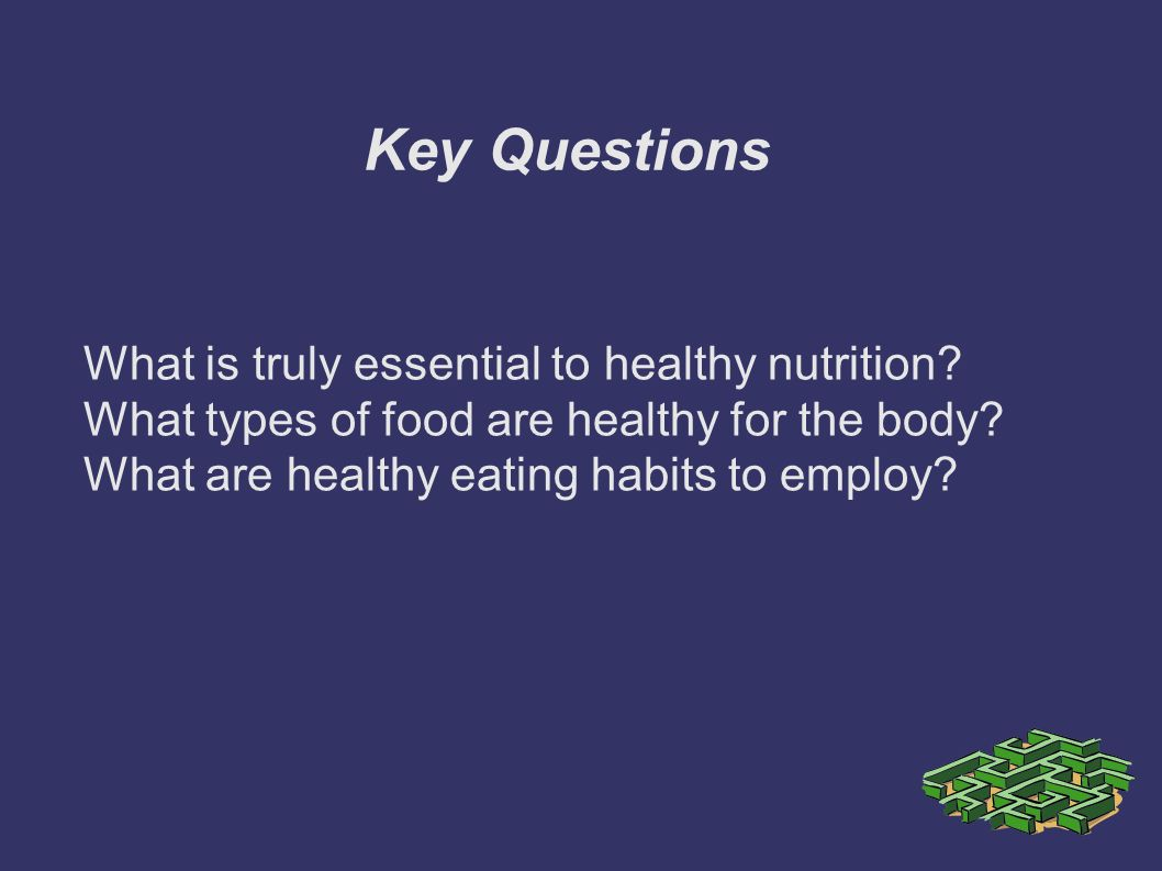 How to Eat Healthy By Logan Shanks  Key Questions What is