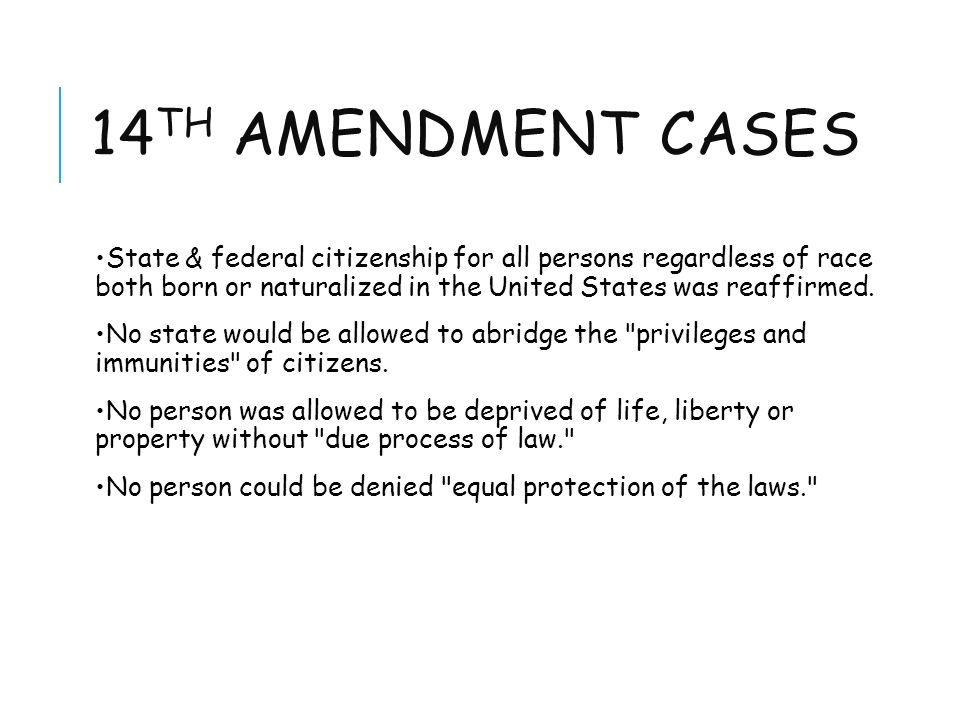 14 Th Amendment Cases State Federal Citizenship For All Persons Regardless Of Race Both Born