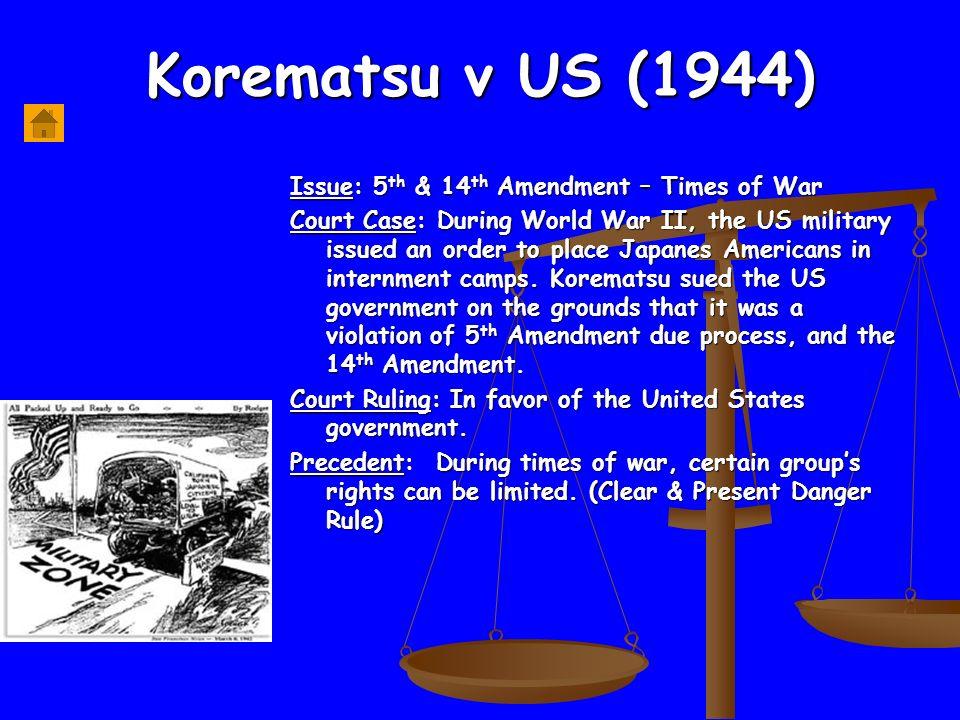Korematsu V Us  Th 14 Th Amendment Times