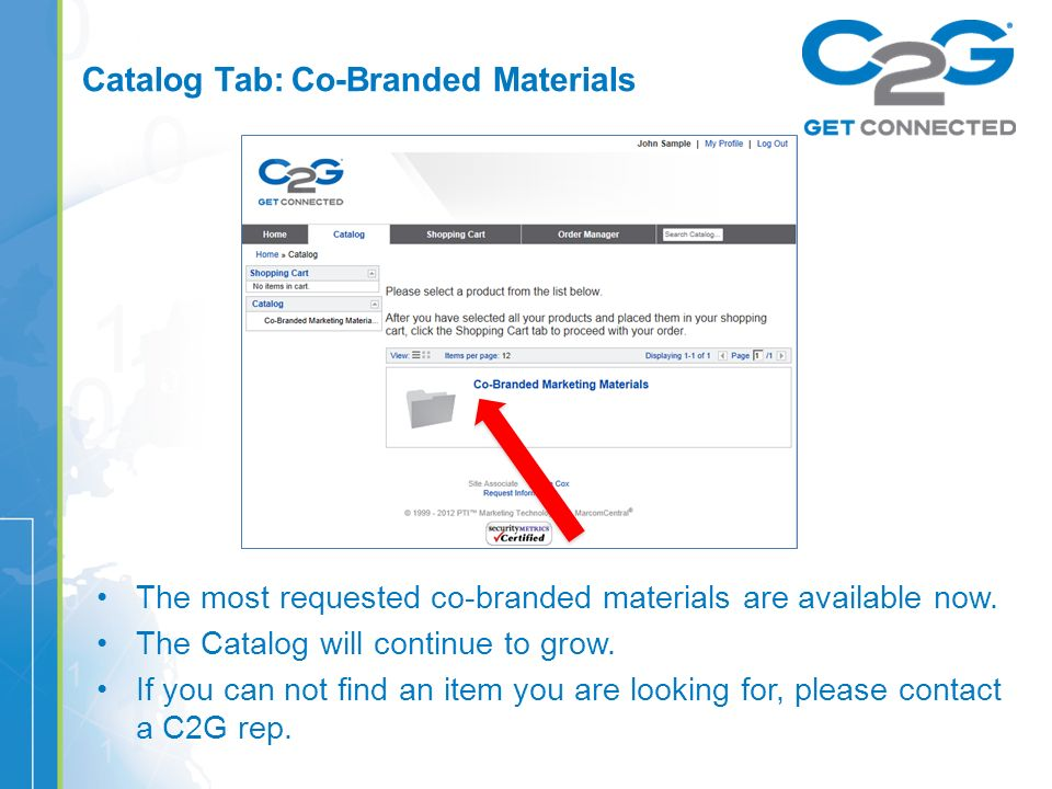 Catalog Tab: Co-Branded Materials The most requested co-branded materials are available now.