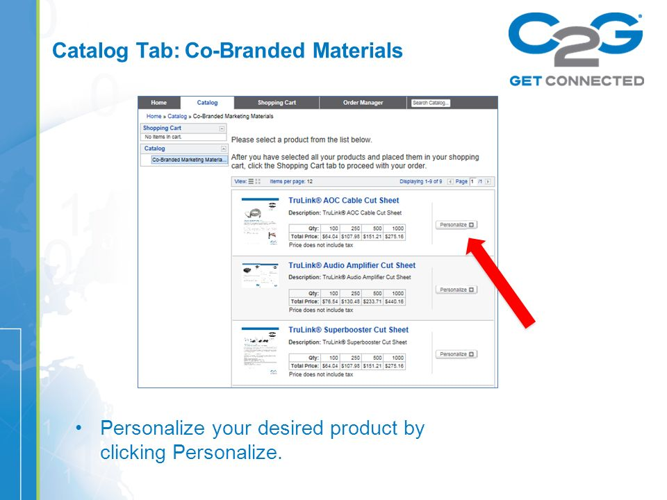 Catalog Tab: Co-Branded Materials Personalize your desired product by clicking Personalize.