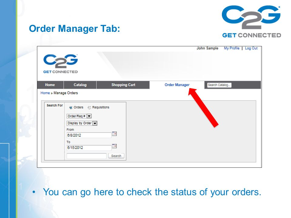 Order Manager Tab: You can go here to check the status of your orders.