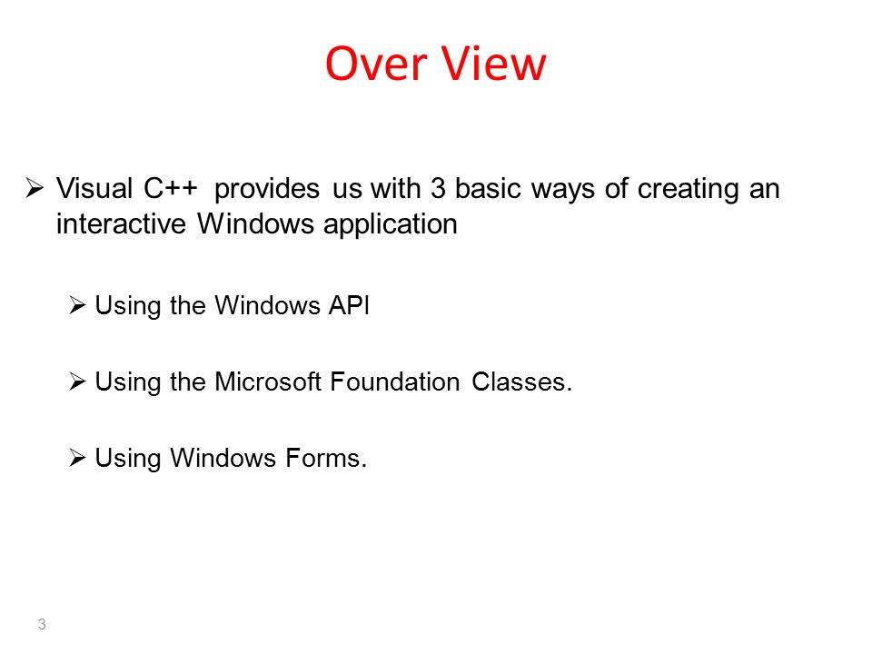 Overview of Previous Lesson(s) Over View  Visual C++