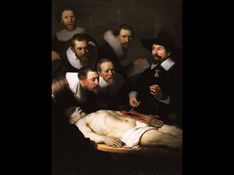 Rembrandt, Anatomy Lesson of Dr. Nicolaes Tulp, ppt download
