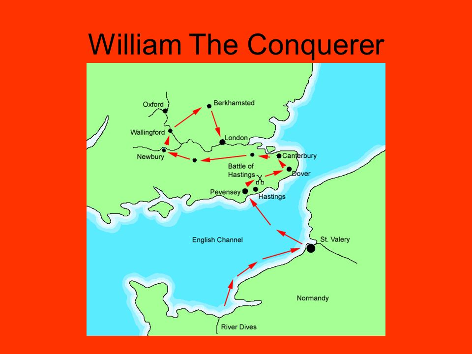 William The Conqueror A French duke who defeated the English king at the Battle of Hastings.