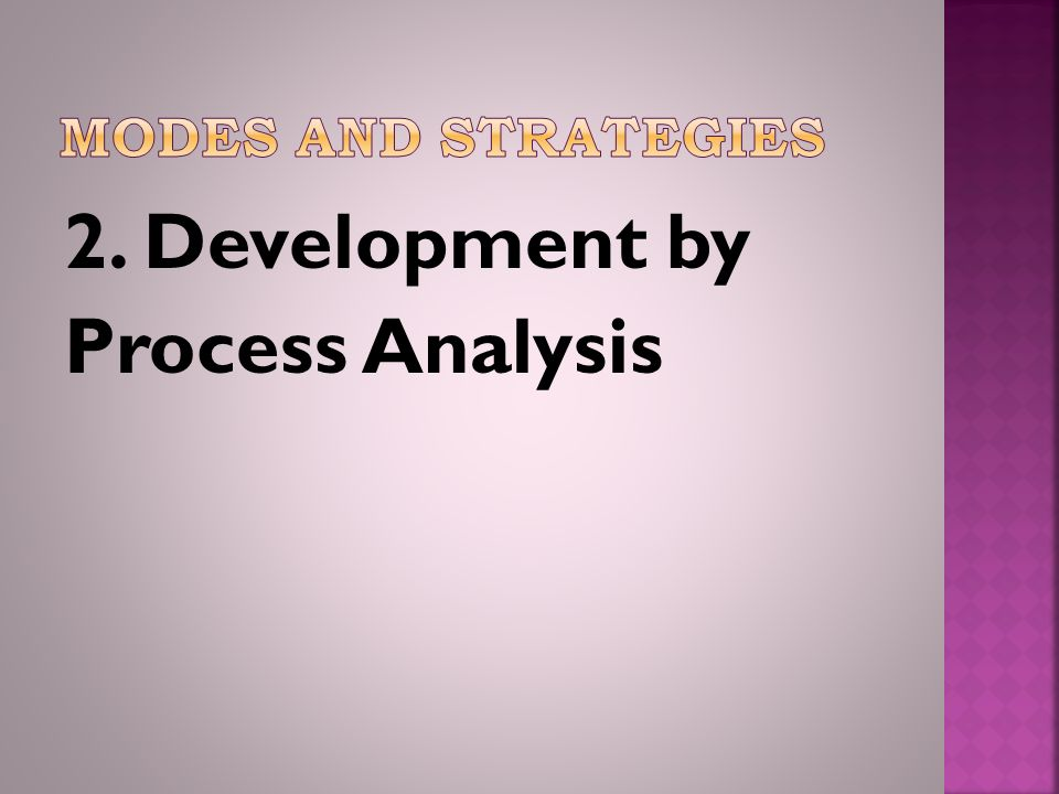 2. Development by Process Analysis