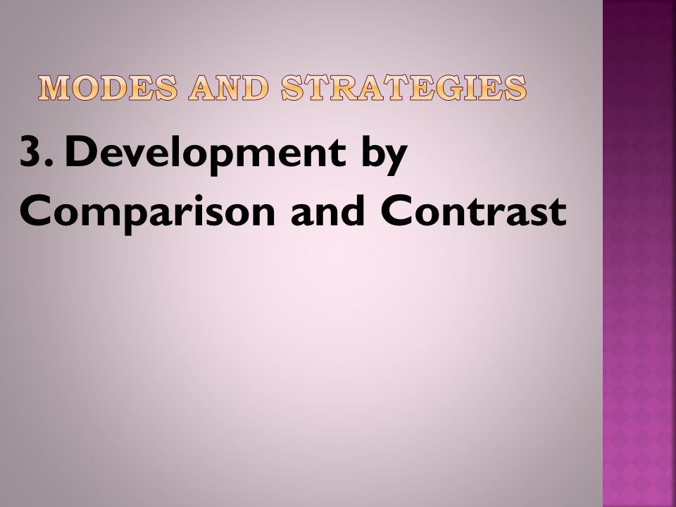 3. Development by Comparison and Contrast