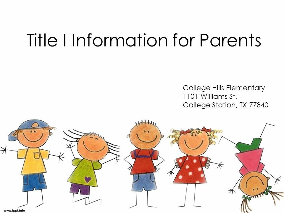 Title I Information for Parents College Hills Elementary 1101 Williams St.