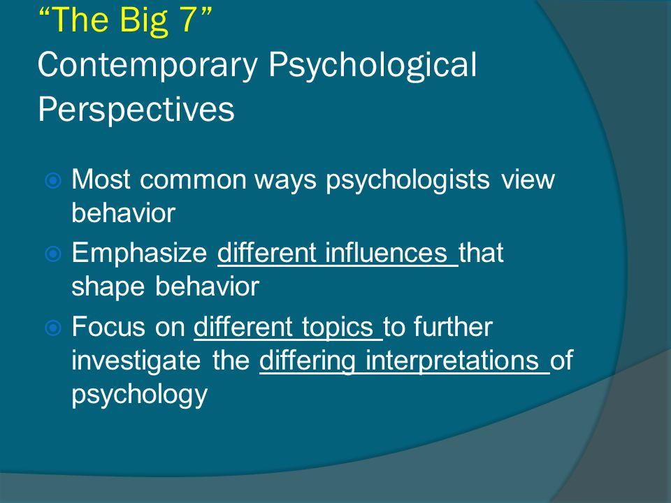 1 the big 7 contemporary psychological perspectives